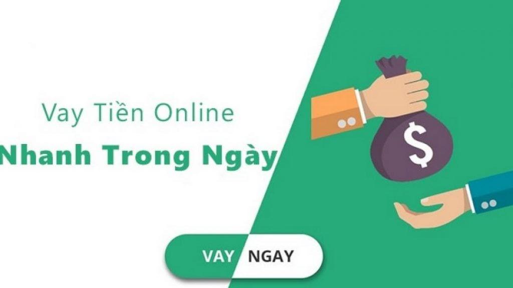 Vay tiền Online ngay trong ngày