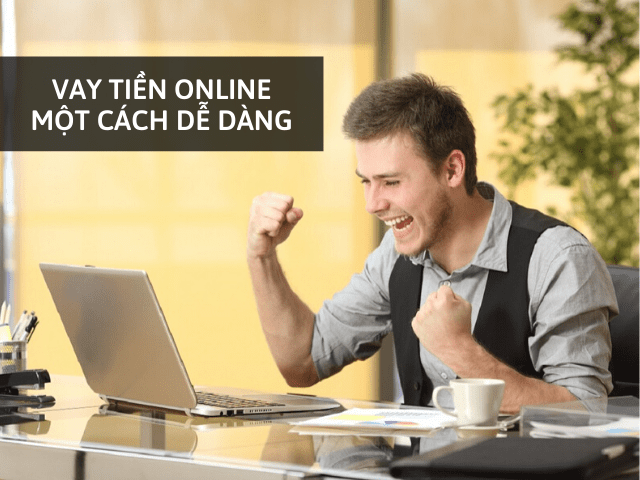 vay tiền online dễ dàng