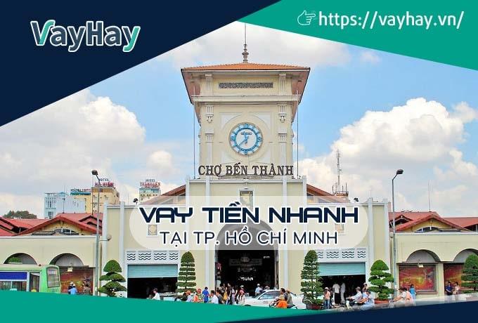 Vay tiền nhanh tại Hồ Chí Minh