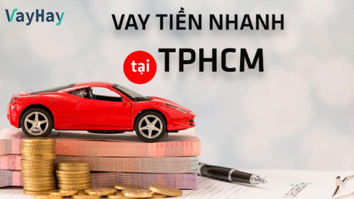 Vay tiền nhanh Tp HCM
