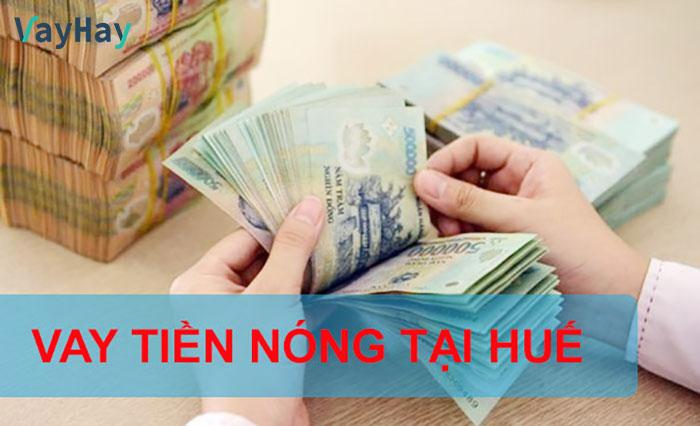 Vay tiền mặt tại Huế là gì